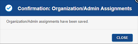 Confirmation pop-up message confirming assignment of an administration to a school.